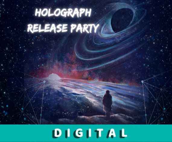 Holograph - Release Party