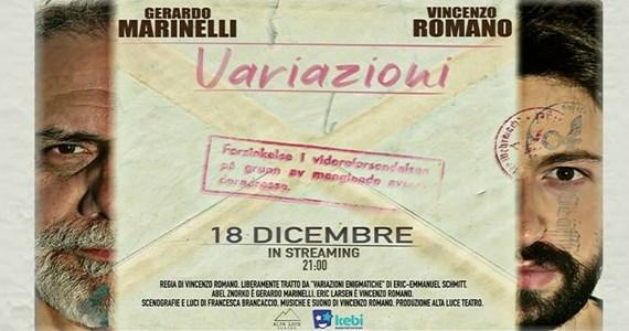 GUARDA: Variazioni  | Teatro in Streaming - Dal 18 Dicembre al 31 Dicembre